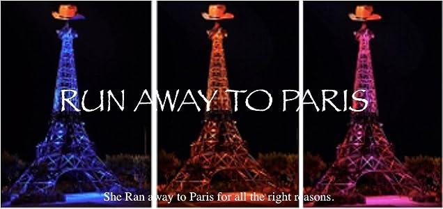 Full movie full hd download Run Away to Paris USA [Ultra]
