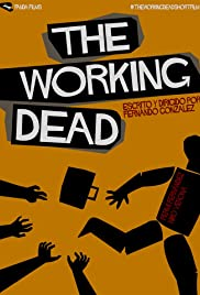 The Working Dead Poster
