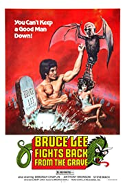 Bruce Lee Fights Back from the Grave Poster