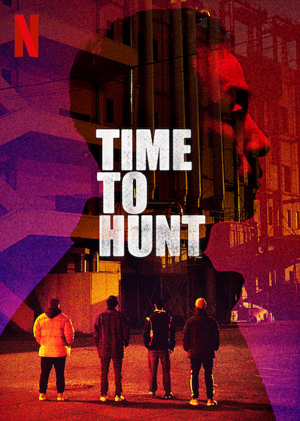 Time to Hunt (2020) Unofficial Hindi Dubbed HDRip Esubs DL