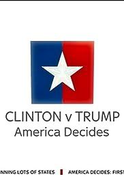 Clinton v Trump: America Decides Poster