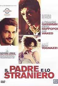 Il padre e lo straniero (2010)