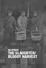 The Slaughter: An Update (2016)