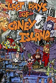 Last Days of Coney Island (2015) Poster - Movie Forum, Cast, Reviews