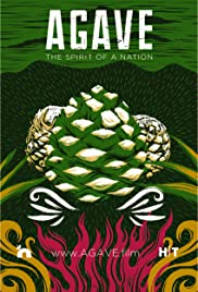 Agave: The Spirit of a Nation Poster