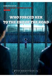 Christian Video: Chronicles of Religious Persecution, Who Forced Her to the End of the Road?