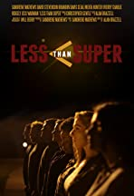 Less Than Super