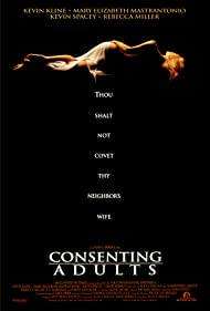 Consenting Adults (1992) Poster - Movie Forum, Cast, Reviews