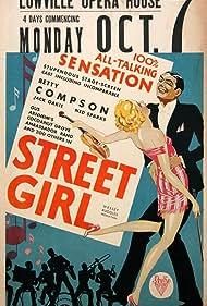 Street Girl (1929) Poster - Movie Forum, Cast, Reviews