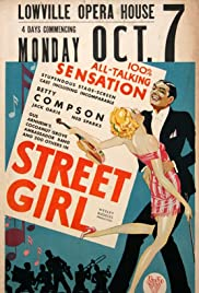 Street Girl (1929) Poster - Movie Forum, Cast, Reviews