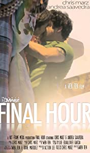 Torrent movies downloads free Final Hour 2012 USA [DVDRip]