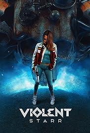 Violent Starr Poster