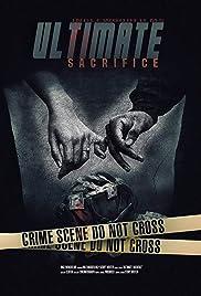 Ultimate Sacrifice Poster