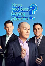 Have You Been Paying Attention? Poster - TV Show Forum, Cast, Reviews