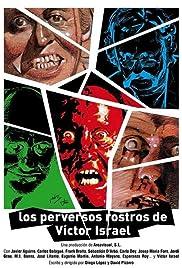Los perversos rostros de Víctor Israel Poster