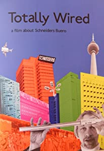 Best free download site movies Totally Wired: A Movie About Schneider's Buero by none [1280x768]