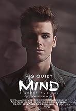 His Quiet Mind