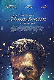 Mainstream(2020) Poster - Movie Forum, Cast, Reviews