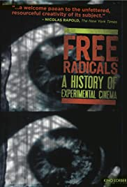 Free Radicals: A History of Experimental Film Poster