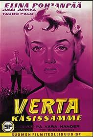 Verta käsissämme (1958)