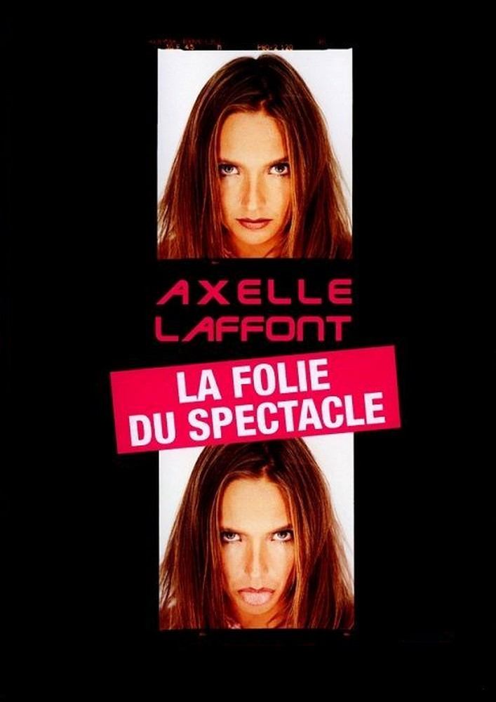 Axelle Laffont - La folie du spectacle streaming