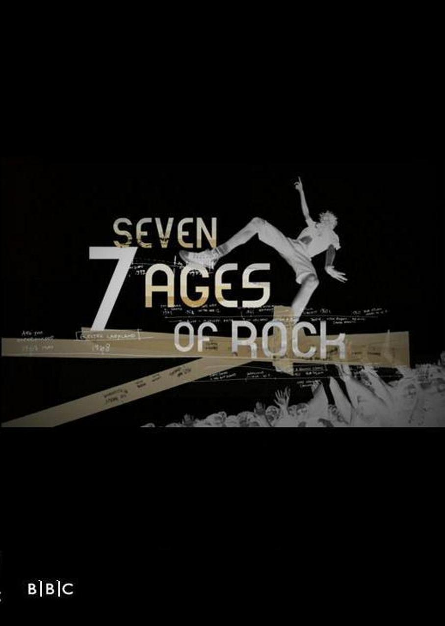 Seven Ages of Rock (2007)