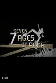 Primary photo for Seven Ages of Rock