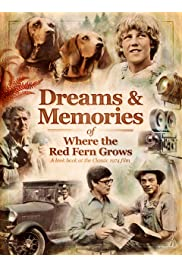 Dreams + Memories: Where the Red Fern Grows