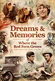 Dreams + Memories: Where the Red Fern Grows Poster