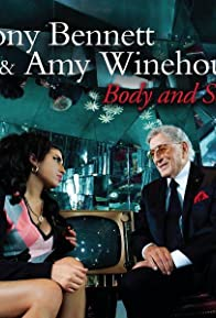 Primary photo for Tony Bennett & Amy Winehouse: Body and Soul