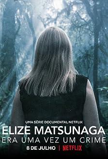 Elize Matsunaga: Once Upon a Crime (2021)