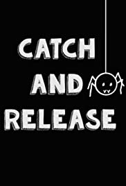Catch and Release Poster