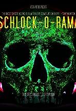 Schlock-O-Rama