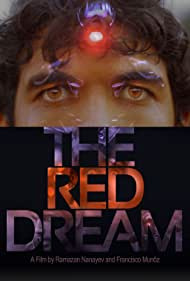 The Red Dream (2011)