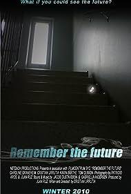 Remember the Future (2011)