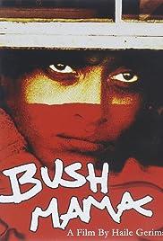 Bush Mama Poster