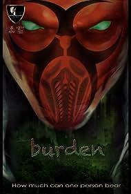 The Burden (2013)