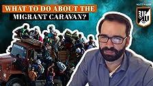 ¿Qué más se supone que debemos hacer con la caravana de migrantes?