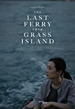 The Last Ferry from Grass Island