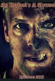 My Husband's a Werewolf Poster