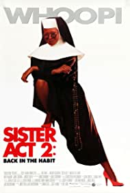 Whoopi Goldberg in Sister Act 2: Back in the Habit (1993)