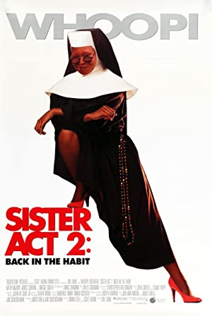 Sister Act 2: Back in the Habit Poster Image