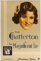 The Magnificent Lie