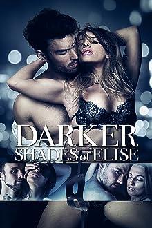 Darker Shades of Elise (2017 Video)