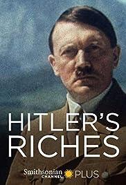 Hitler's Riches Poster
