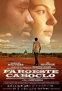 Smart movie for mobile download Faroeste Caboclo Brazil [1020p]