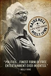 Raise Hell: The Life & Times of Molly Ivins Poster