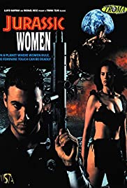 Jurassic Women (1996) Poster - Movie Forum, Cast, Reviews