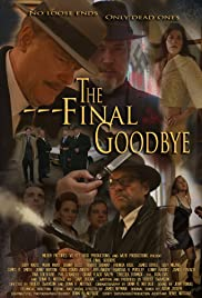 The Final Goodbye (2018) 1080p