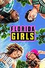 Florida Girls (2019) Poster